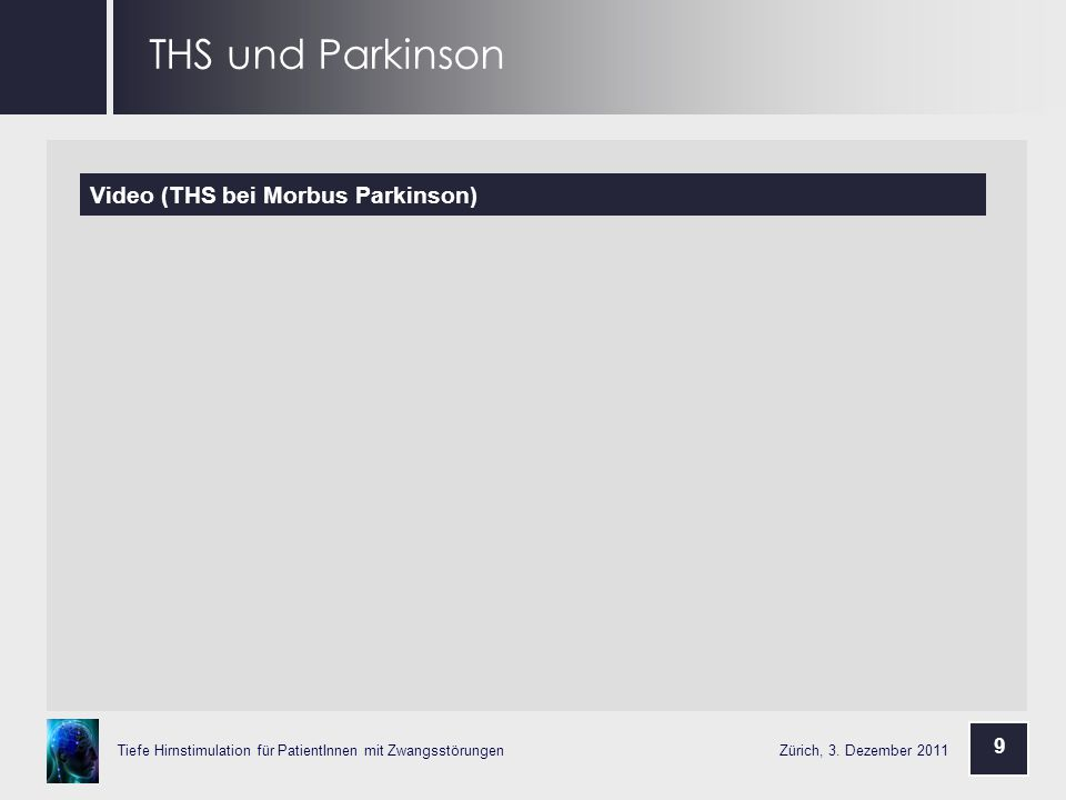 THS und Parkinson Video (THS bei Morbus Parkinson) 9