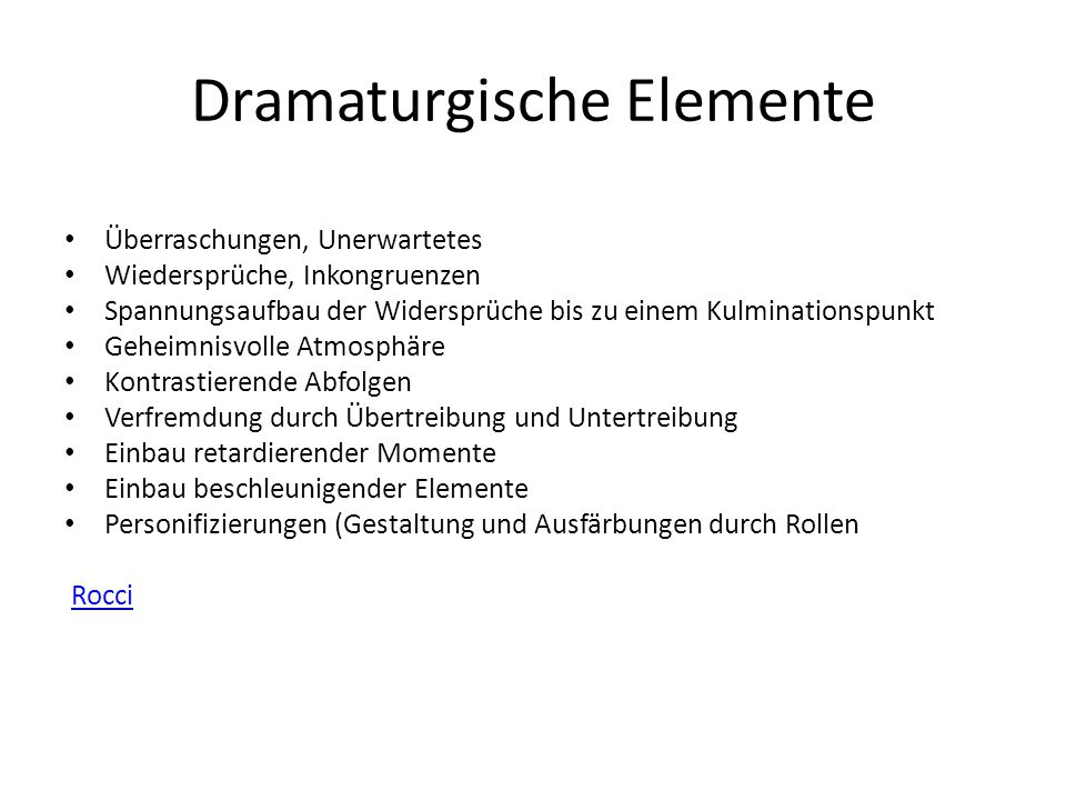 Dramaturgische Elemente