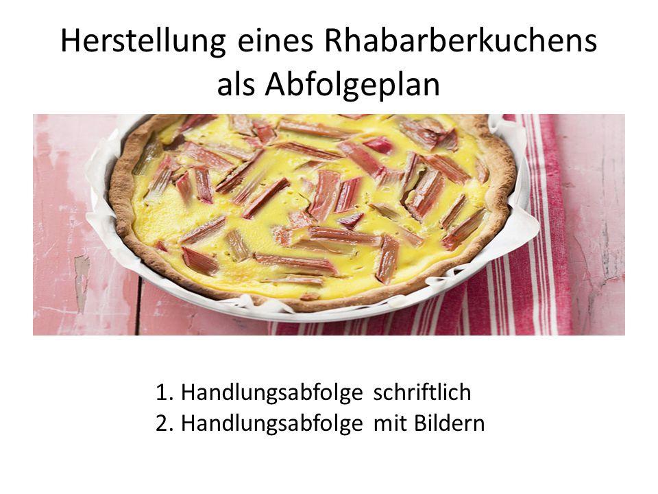 Herstellung eines Rhabarberkuchens als Abfolgeplan