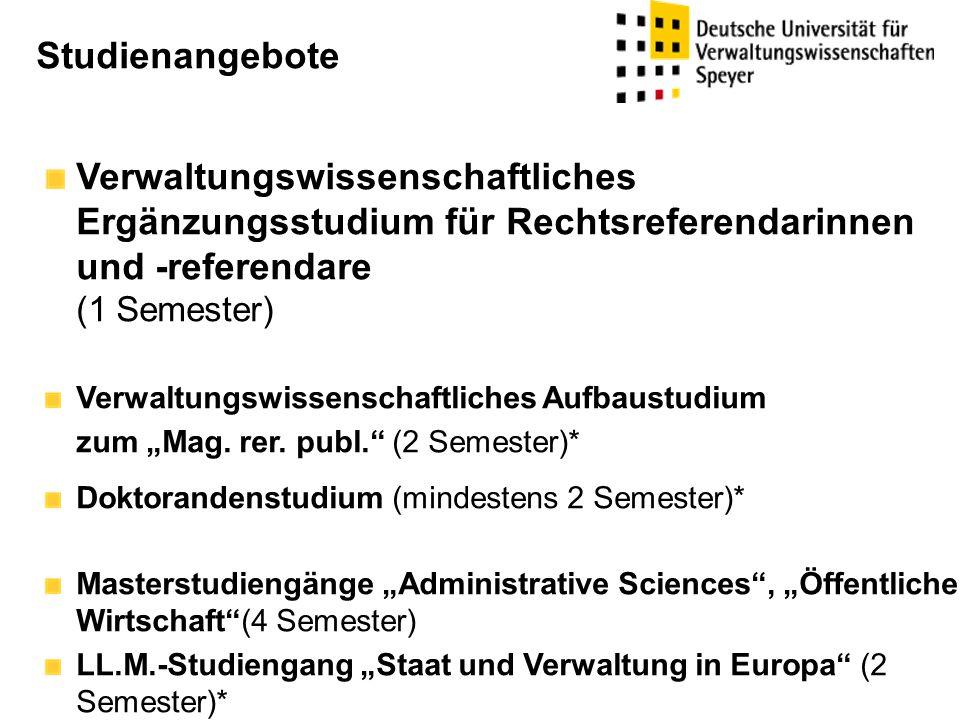 Studienangebote Verwaltungswissenschaftliches Ergänzungsstudium für Rechtsreferendarinnen und -referendare (1 Semester)