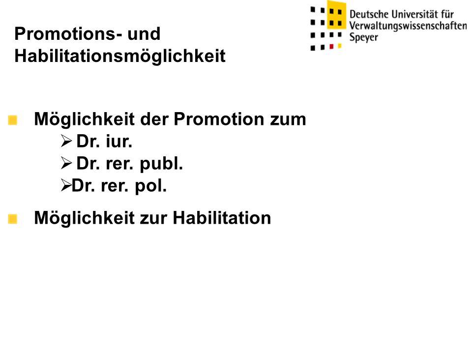 Promotions- und Habilitationsmöglichkeit