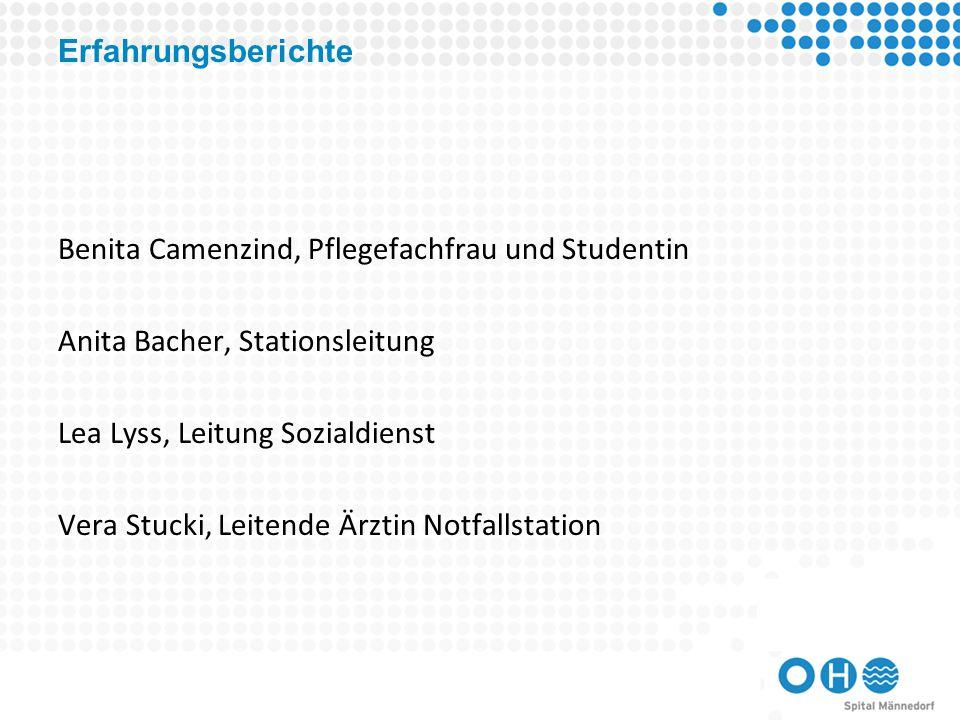 Erfahrungsberichte Benita Camenzind, Pflegefachfrau und Studentin. Anita Bacher, Stationsleitung. Lea Lyss, Leitung Sozialdienst.