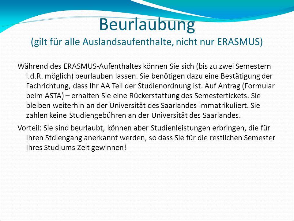 Beurlaubung (gilt für alle Auslandsaufenthalte, nicht nur ERASMUS)