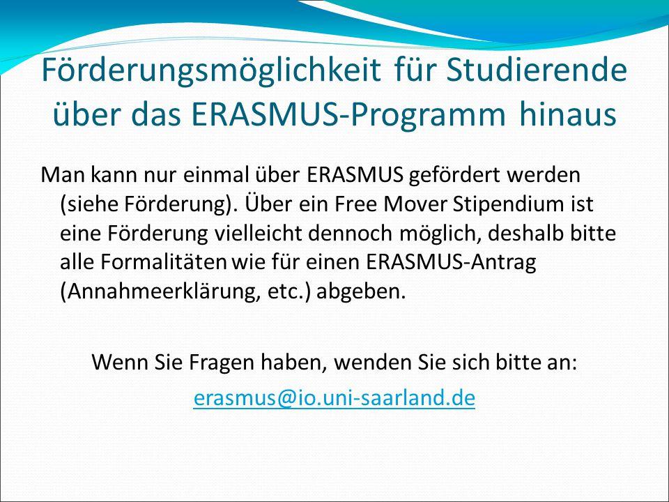 Förderungsmöglichkeit für Studierende über das ERASMUS-Programm hinaus