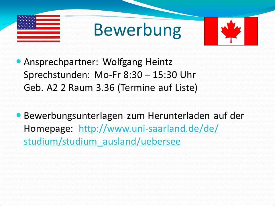 Bewerbung Ansprechpartner: Wolfgang Heintz Sprechstunden: Mo-Fr 8:30 – 15:30 Uhr Geb. A2 2 Raum 3.36 (Termine auf Liste)
