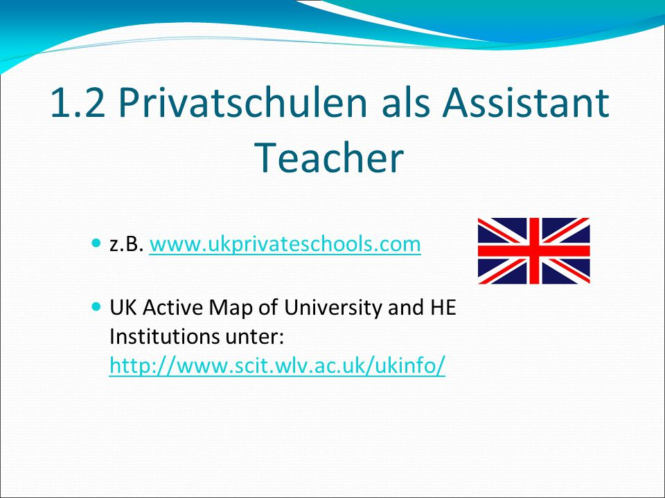 1.2 Privatschulen als Assistant Teacher