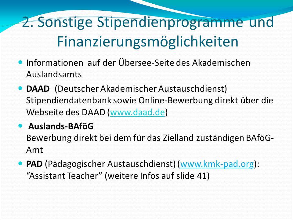 2. Sonstige Stipendienprogramme und Finanzierungsmöglichkeiten