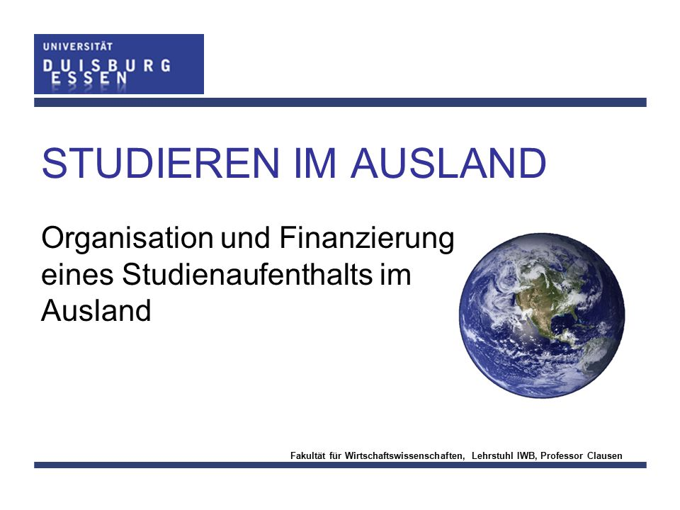 Organisation und Finanzierung eines Studienaufenthalts im Ausland