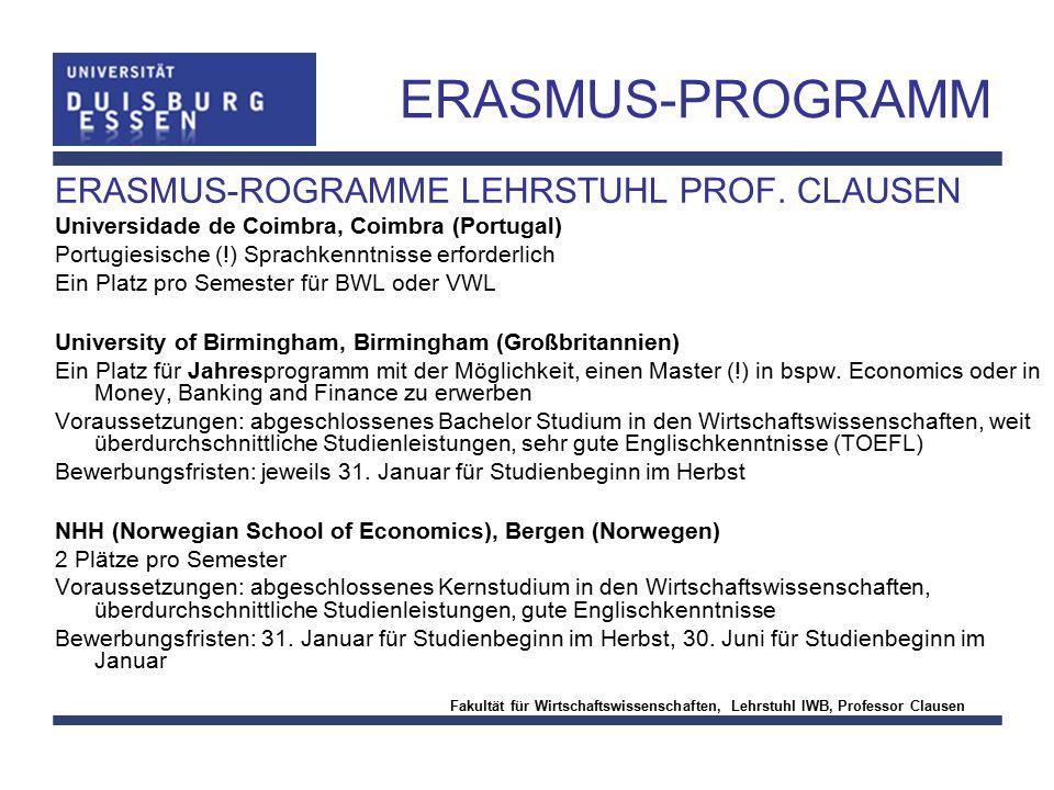 ERASMUS-PROGRAMM ERASMUS-ROGRAMME LEHRSTUHL PROF. CLAUSEN