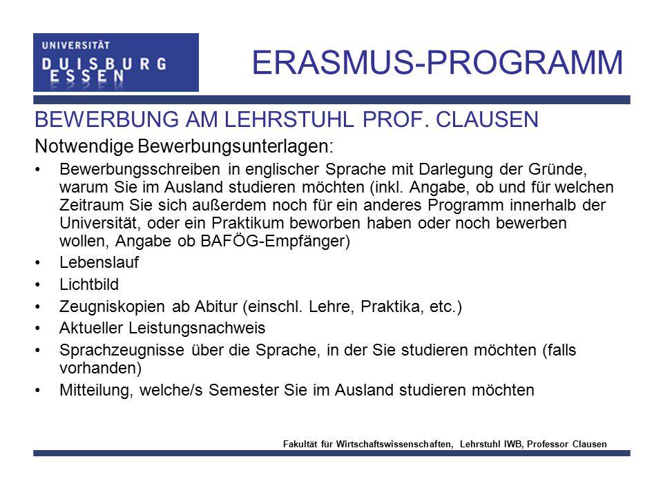 ERASMUS-PROGRAMM BEWERBUNG AM LEHRSTUHL PROF. CLAUSEN