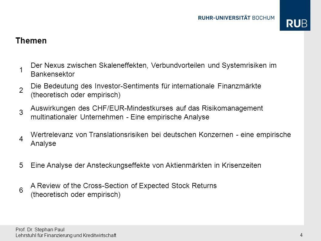 Themen 1. Der Nexus zwischen Skaleneffekten, Verbundvorteilen und Systemrisiken im Bankensektor. 2.