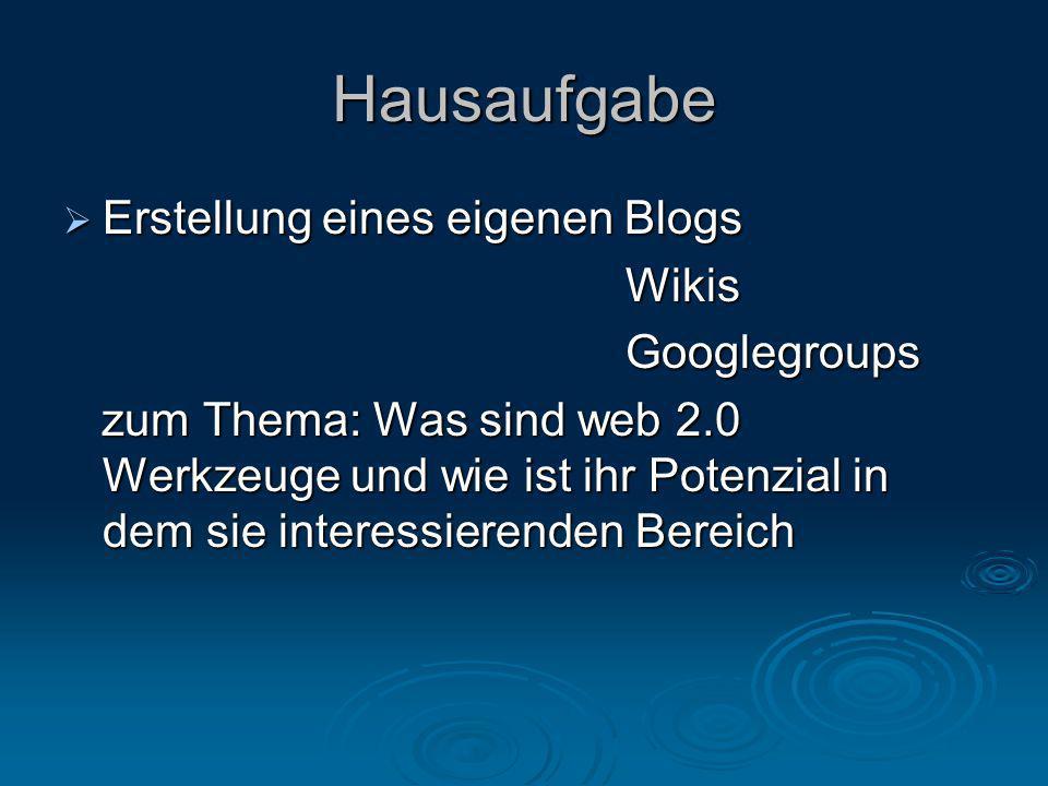 Hausaufgabe Erstellung eines eigenen Blogs Wikis Googlegroups