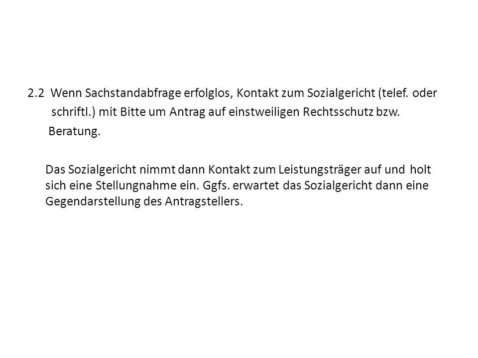 2. 2 Wenn Sachstandabfrage erfolglos, Kontakt zum Sozialgericht (telef
