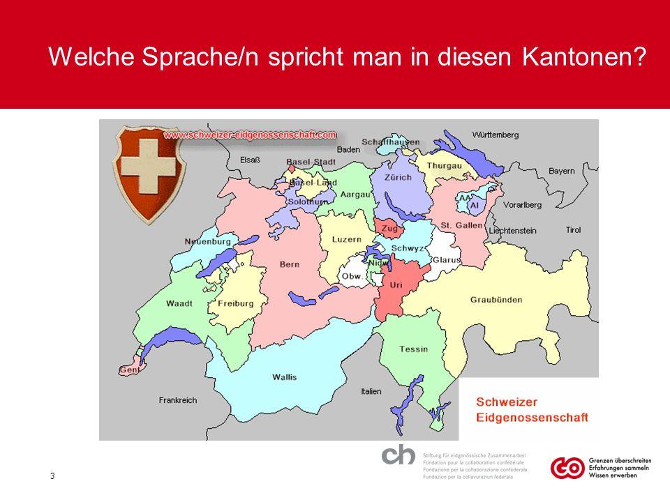 Welche Sprache/n spricht man in diesen Kantonen