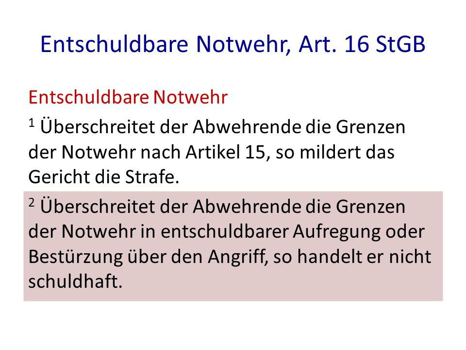 Entschuldbare Notwehr, Art. 16 StGB