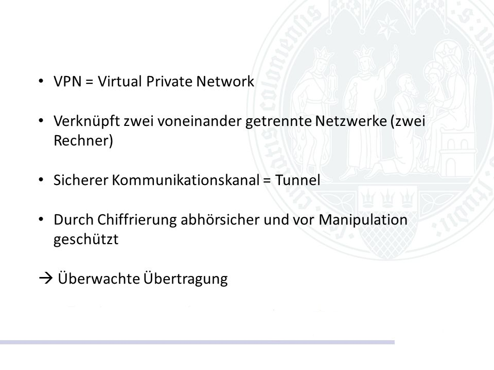 VPN = Virtual Private Network