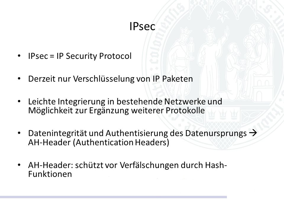 IPsec IPsec = IP Security Protocol