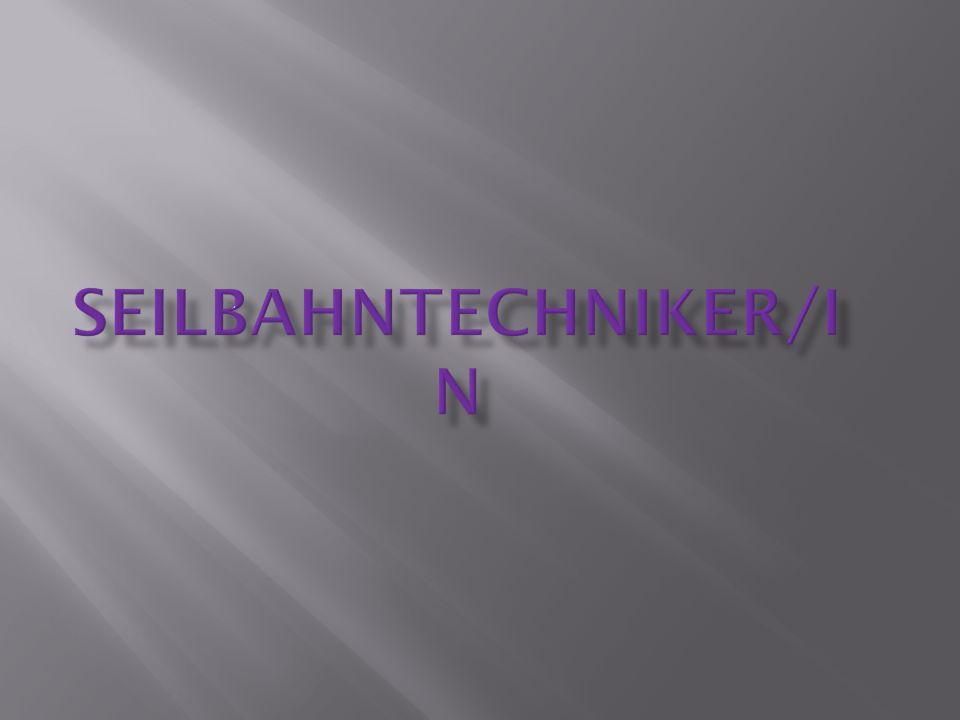 Seilbahntechniker/in