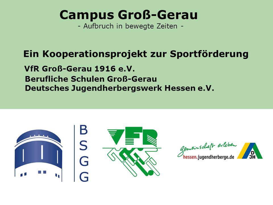 Campus Groß-Gerau - Aufbruch in bewegte Zeiten - Ein Kooperationsprojekt zur Sportförderung.