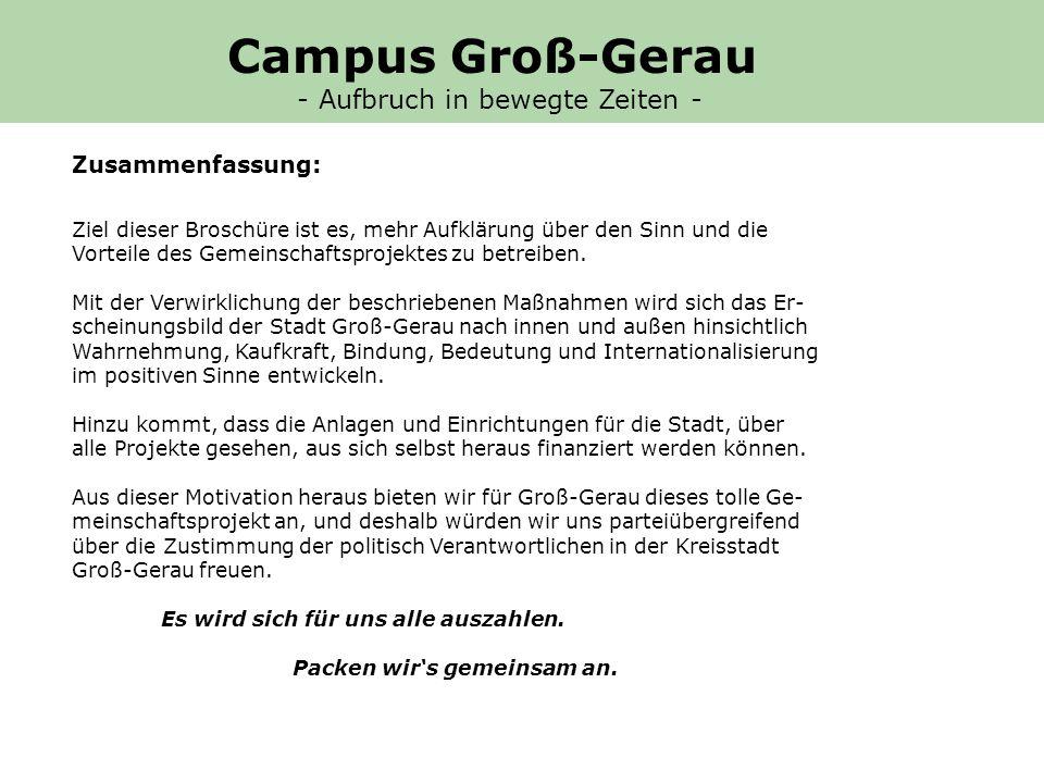 Campus Groß-Gerau - Aufbruch in bewegte Zeiten - Zusammenfassung: