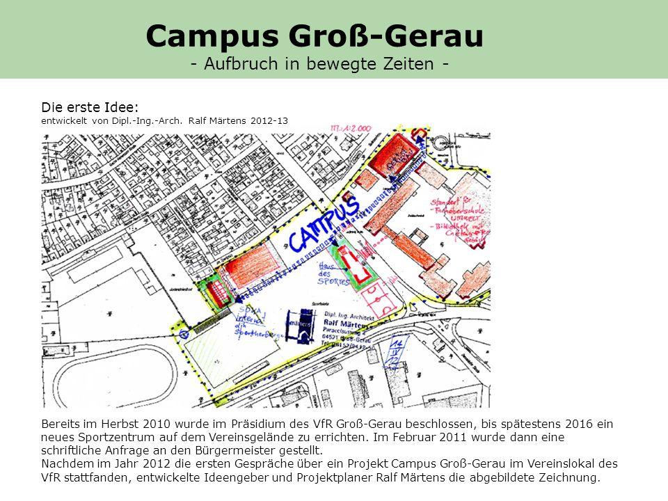 Campus Groß-Gerau - Aufbruch in bewegte Zeiten - Die erste Idee:
