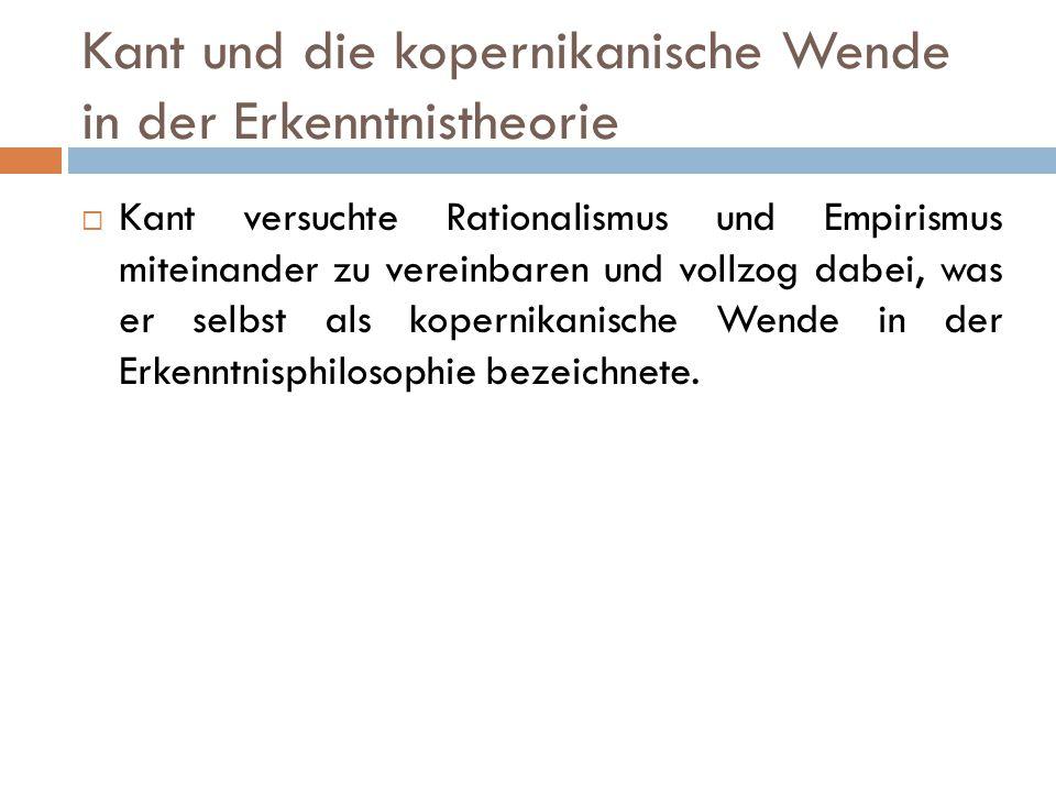 Kant und die kopernikanische Wende in der Erkenntnistheorie