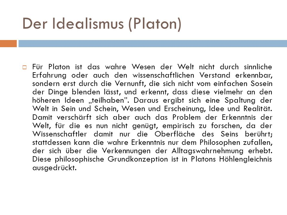 Der Idealismus (Platon)