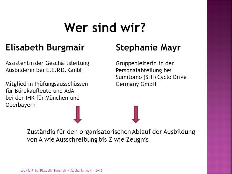 Wer sind wir Elisabeth Burgmair Stephanie Mayr