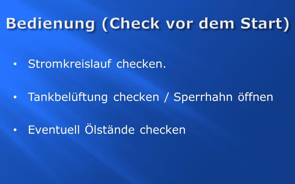 Bedienung (Check vor dem Start)