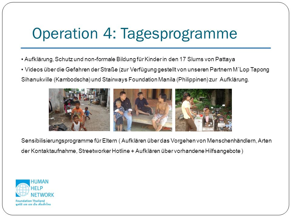 Operation 4: Tagesprogramme