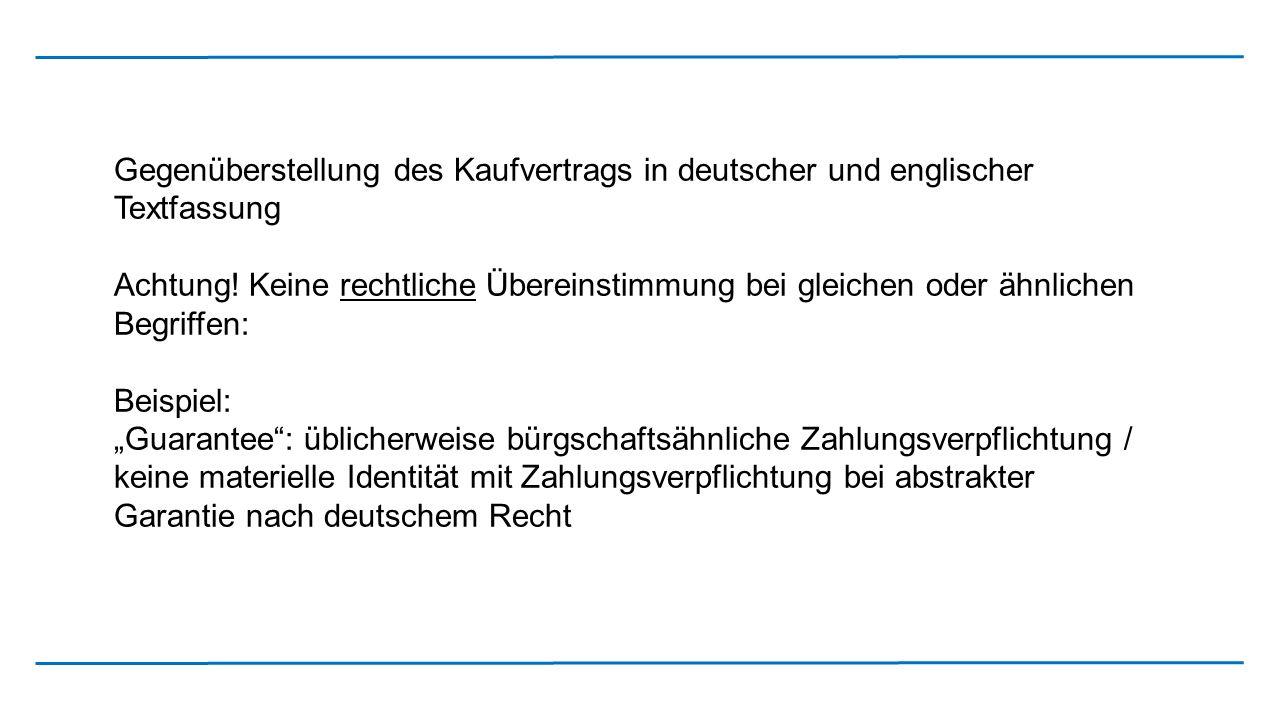 Gegenüberstellung des Kaufvertrags in deutscher und englischer Textfassung
