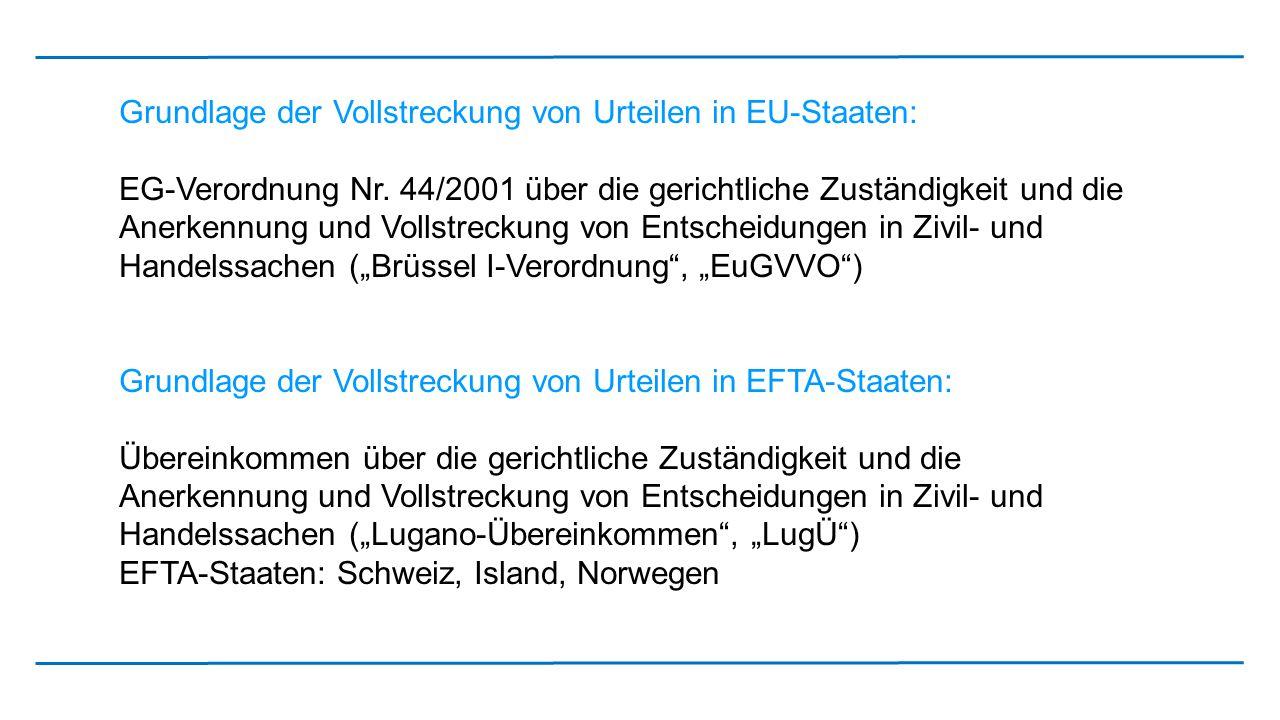Grundlage der Vollstreckung von Urteilen in EU-Staaten: