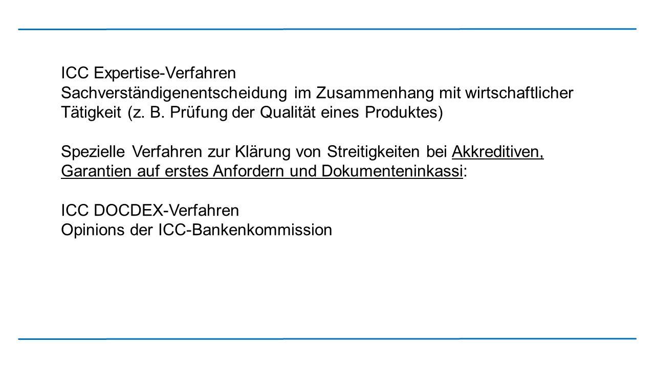 ICC Expertise-Verfahren