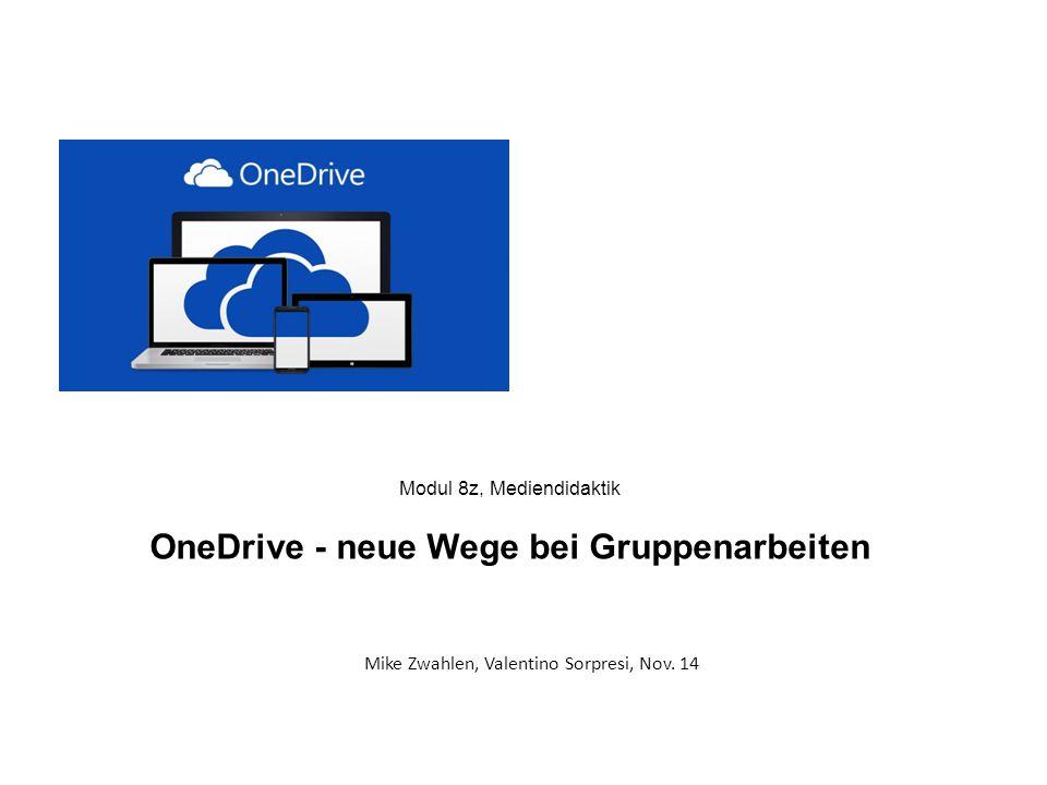 Modul 8z, Mediendidaktik OneDrive - neue Wege bei Gruppenarbeiten
