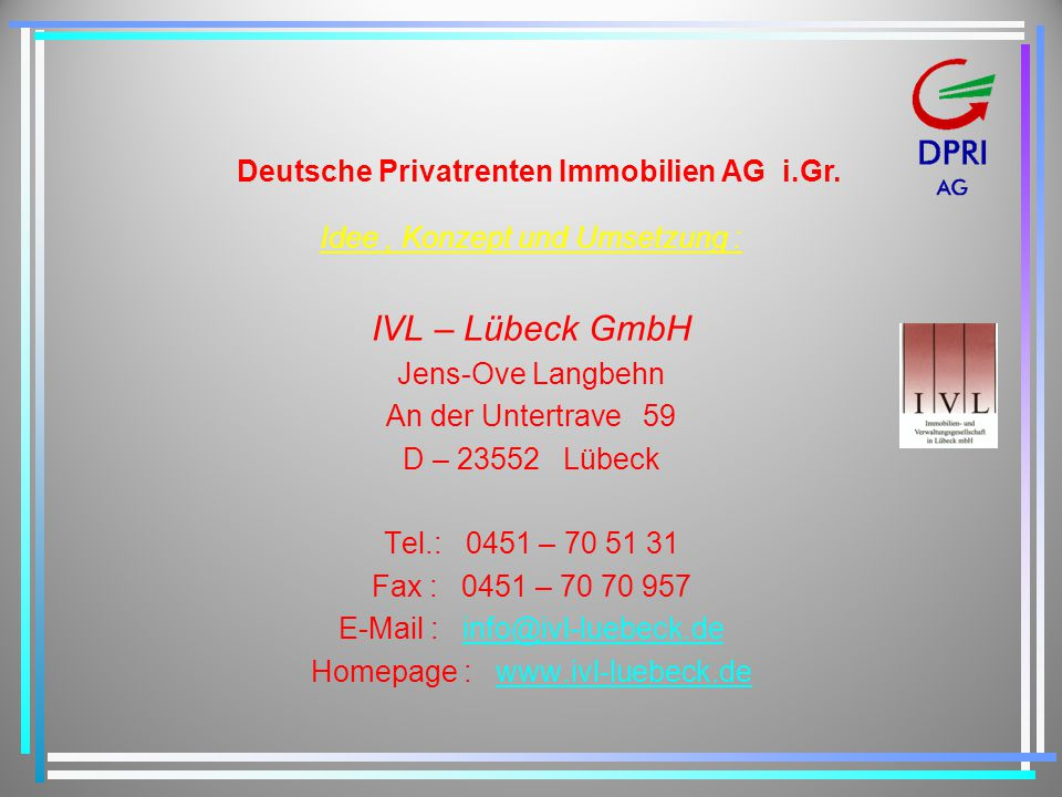 Deutsche Privatrenten Immobilien AG i.Gr.
