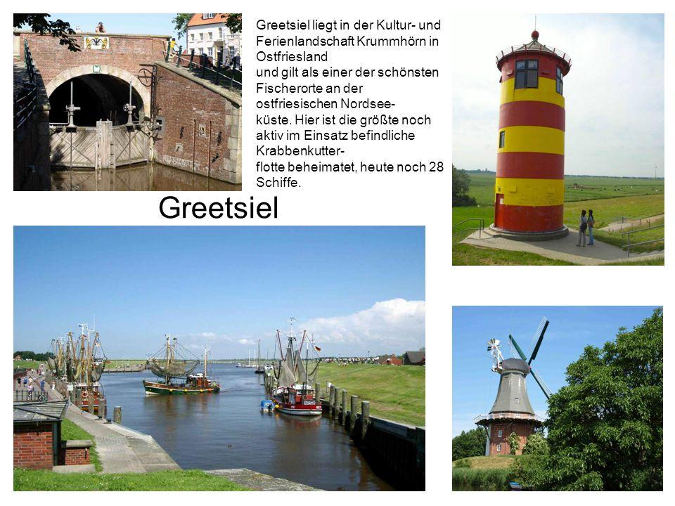 Greetsiel liegt in der Kultur- und Ferienlandschaft Krummhörn in Ostfriesland