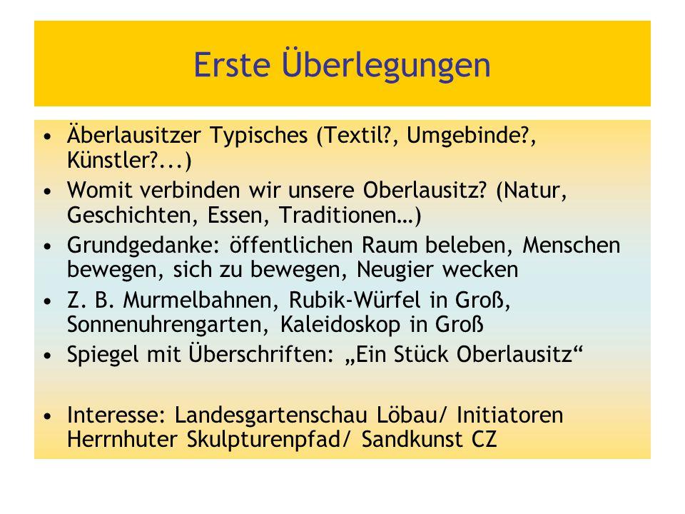 Erste Überlegungen Äberlausitzer Typisches (Textil , Umgebinde , Künstler ...)