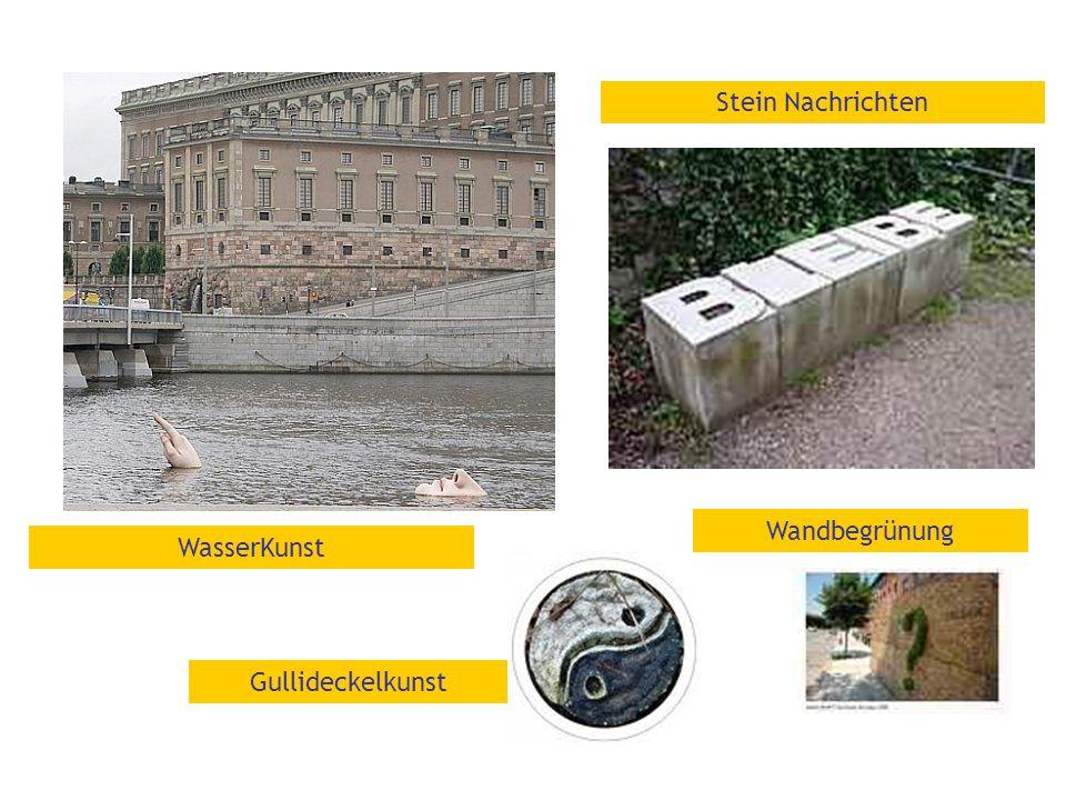 Stein Nachrichten Wandbegrünung WasserKunst Gullideckelkunst
