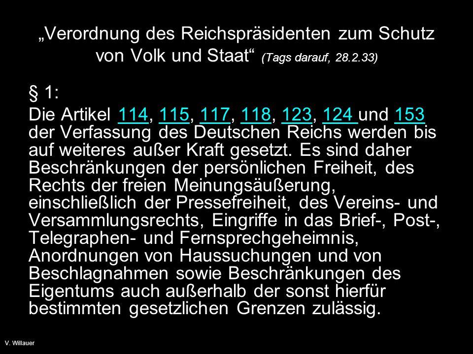 """""""Verordnung des Reichspräsidenten zum Schutz von Volk und Staat (Tags darauf, 28.2.33)"""