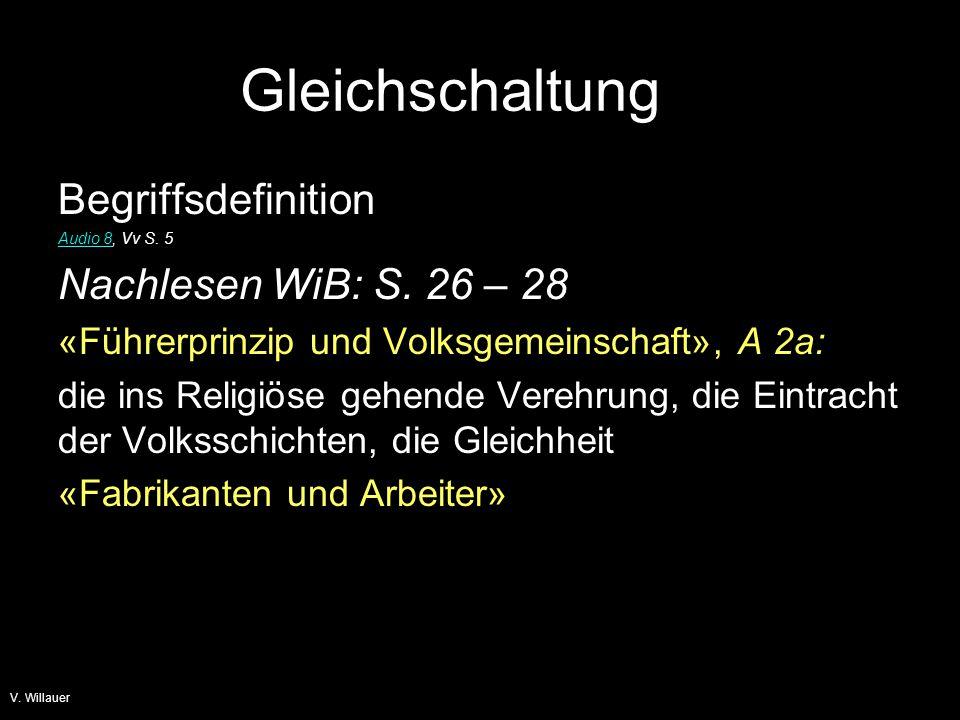 Gleichschaltung Begriffsdefinition Nachlesen WiB: S. 26 – 28