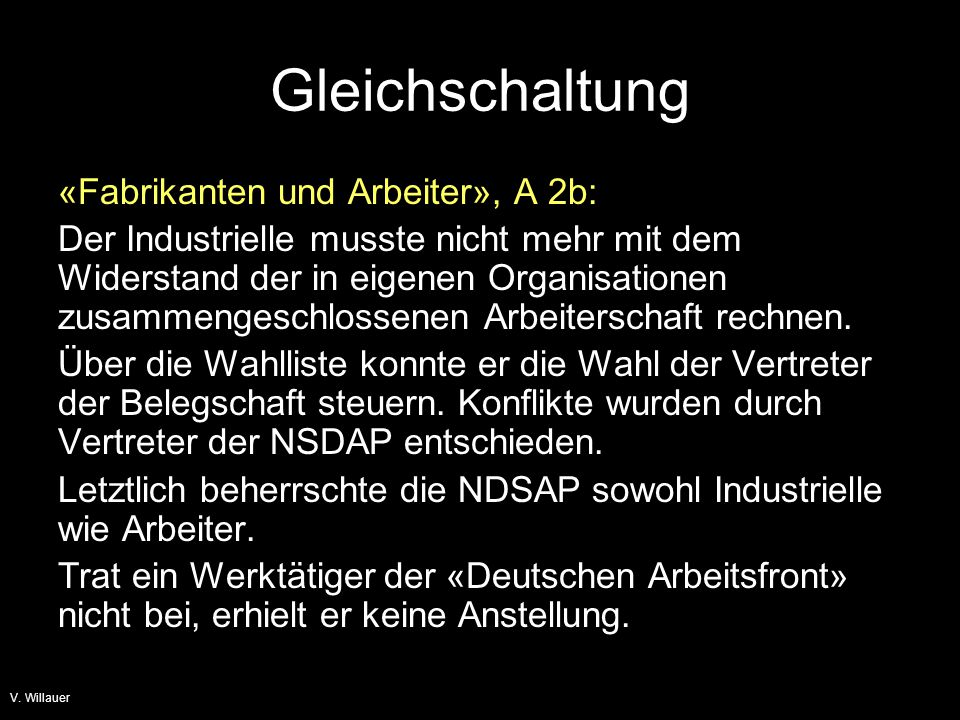 Gleichschaltung «Fabrikanten und Arbeiter», A 2b: