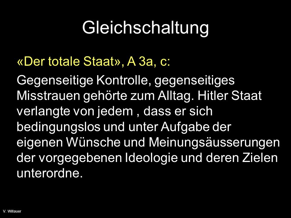 Gleichschaltung «Der totale Staat», A 3a, c: