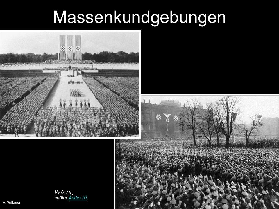 Massenkundgebungen Vv 6, r.u., später Audio 10 V. Willauer