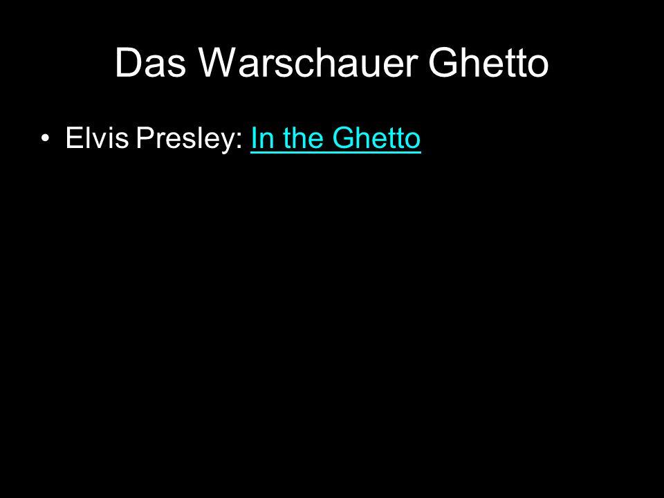Das Warschauer Ghetto Elvis Presley: In the Ghetto