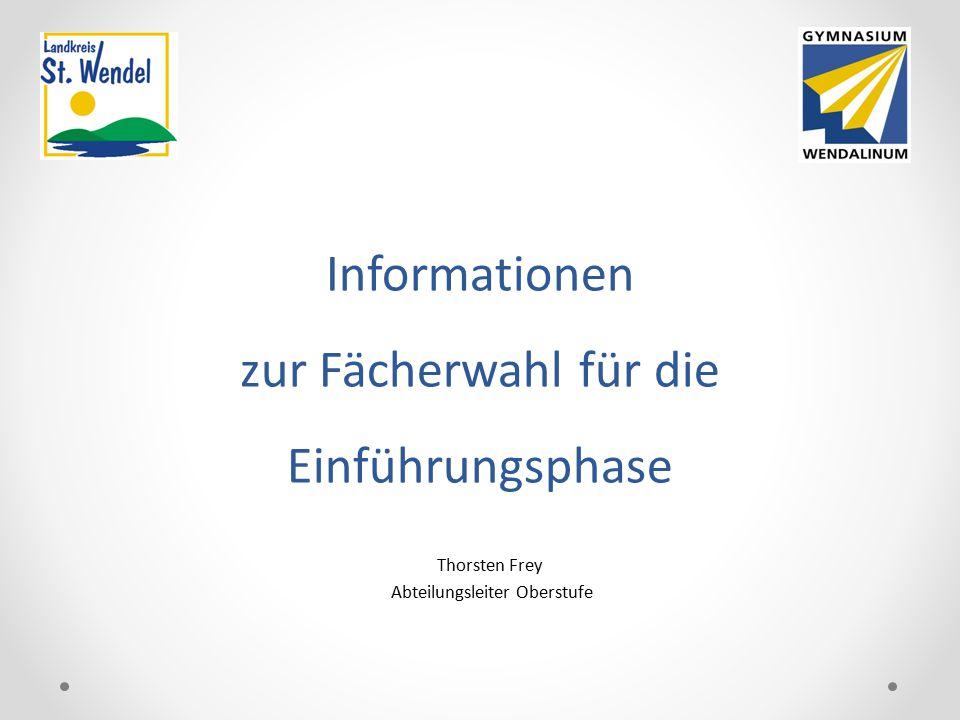 Informationen zur Fächerwahl für die Einführungsphase