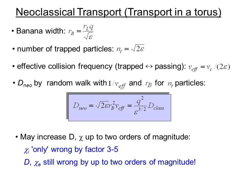 Neoclassical Transport (Transport in a torus)