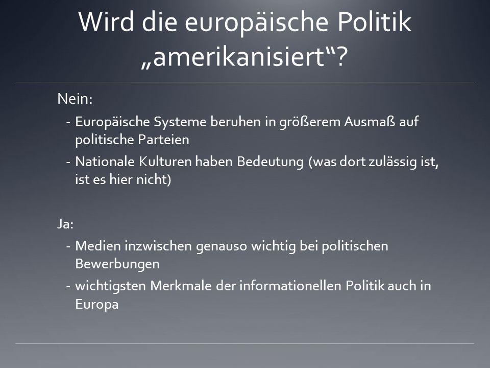 """Wird die europäische Politik """"amerikanisiert"""