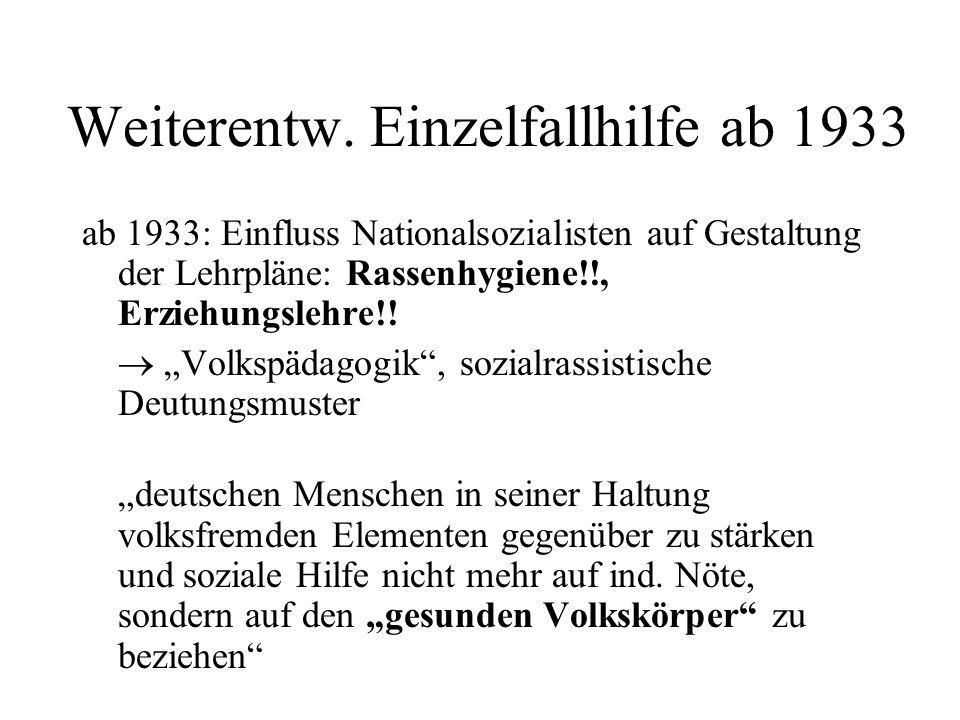Weiterentw. Einzelfallhilfe ab 1933