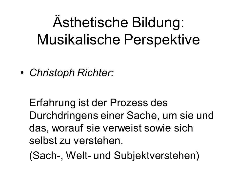 Ästhetische Bildung: Musikalische Perspektive