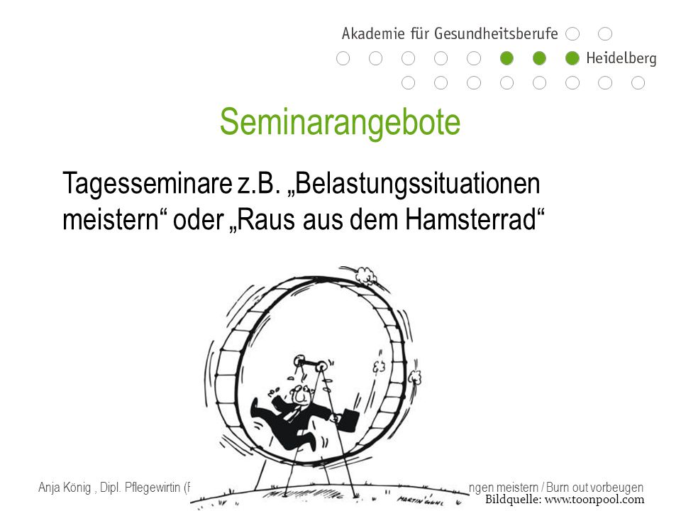 """Seminarangebote Tagesseminare z.B. """"Belastungssituationen meistern oder """"Raus aus dem Hamsterrad"""